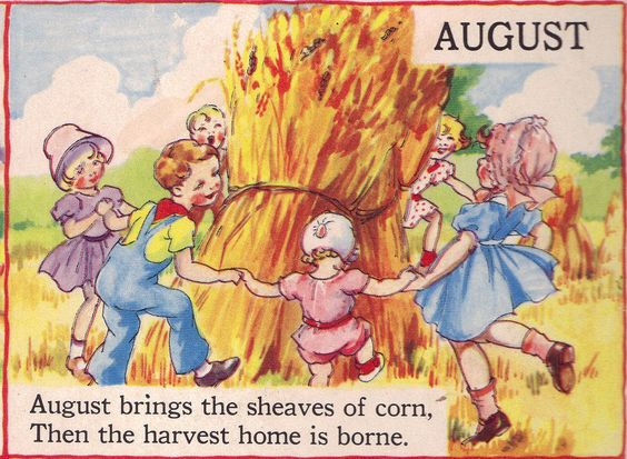 "AUGUST - The Bumper Book; ""A bumper crop of good stories and poems to grow on"" Illustrated by Eulalie Edited by Watty Piper 1946"