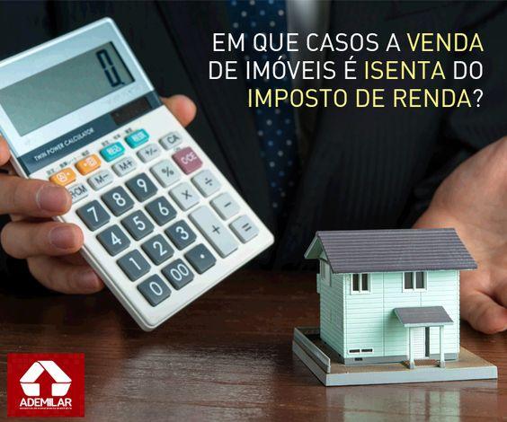 Imóveis vendidos por R$ 440 mil ou menos são isentos do Imposto de Renda. Veja em que outros casos a Receita Federal não tributa em 15% o lucro obtido na venda.