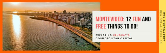 Free and fun activities to do while in Montevideo by bus(Pinterest)