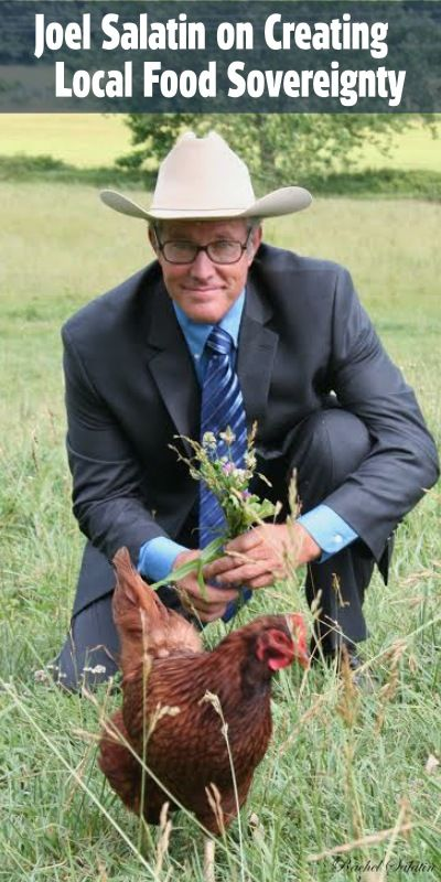 Joel Salatin on Food Sovereignty