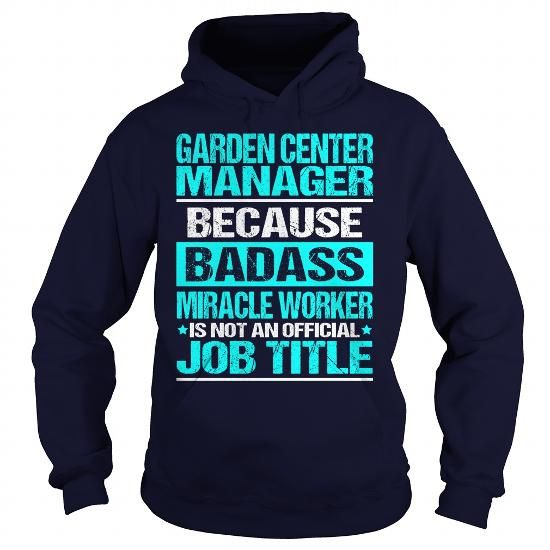 Awesome Tee For Garden Center Manager T Shirts Hoodies Check
