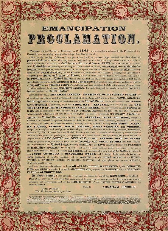 The Emancipation Proclamation was signed by President ...
