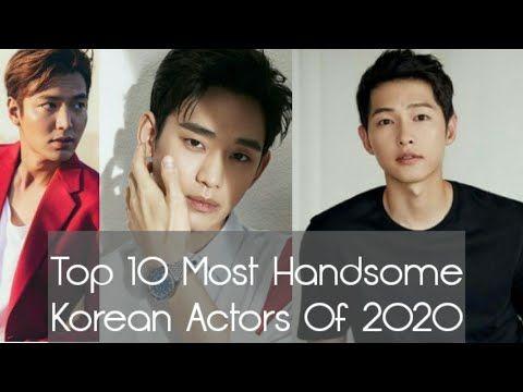 Top 10 Most Handsome Korean Actors Of 2020 Youtube Most Handsome Korean Actors Handsome Korean Actors Korean Actors
