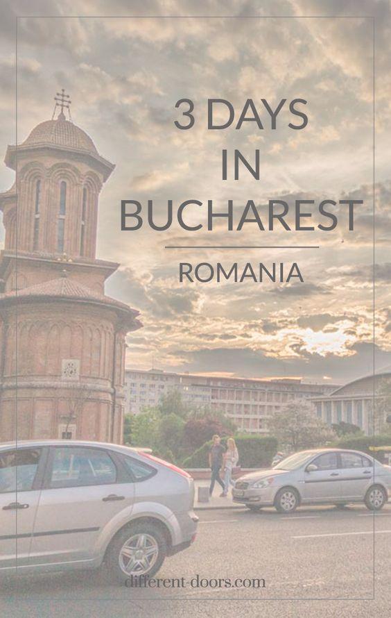 3 Wondrous days in Bucharest, Romania
