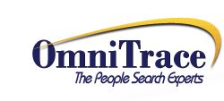 OmniTrace ~ – The People Search Experts – America's Favorite People Search Company!    Find Anyone Anywhere—missing people, birth parents, adoptee, old friends and lost loves. Fast and affordable – Our experienced team of people search specialists will find the one you seek. ~ Limited Time Offer!    Fill out this form for your free search evaluation.