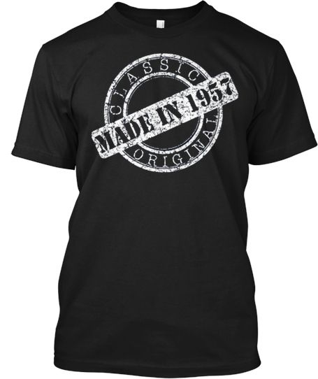 Classic Made In 1957 | Teespring