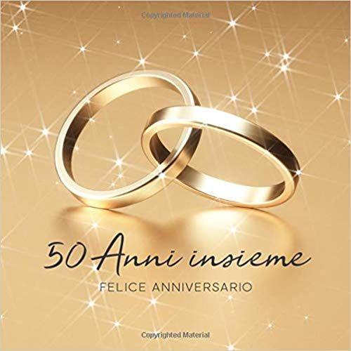 Anniversario Di Matrimonio 66 Anni.Scarica Libro Gratis 50 Anni Insieme Libro Degli Ospiti Per