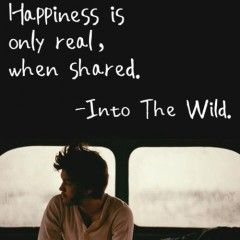 happiness is only real when...