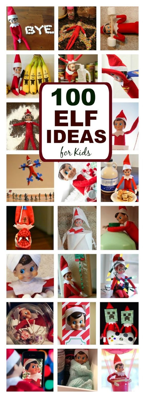 100+ GENIUS ELF ON THE SHELF IDEAS FOR KIDS- so many ideas I'd never seen!:
