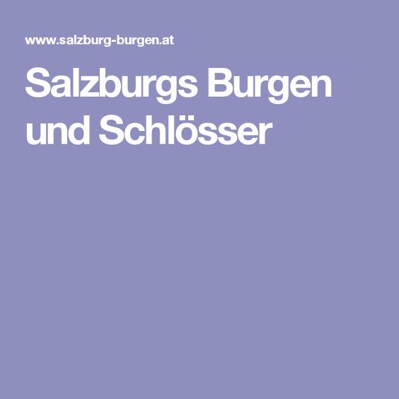 Salzburgs Burgen und Schlösser