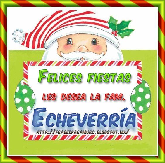 Frases para tu Muro: Felices fiestas les desea la fam. (E )
