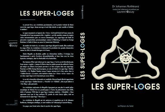 CES PRESIDENTS FRANCAIS QUI ADHERAIENT AUX SUPER-LOGES, par Laurent Glauzy  — Pro Fide Catholica | Présidents français, Laurent, Président