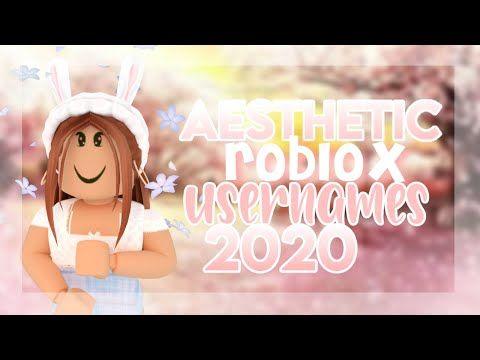 Aesthetic Roblox Usernames Part 4 2020 Angelxyt Youtube In 2021 Roblox Aesthetic Usernames Dont Forget To Smile