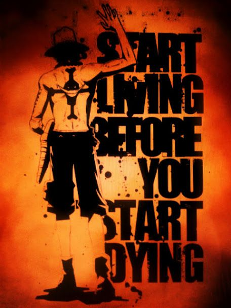 One Piece Ace I LOVE HIM AND HIS QUOTES ♥: