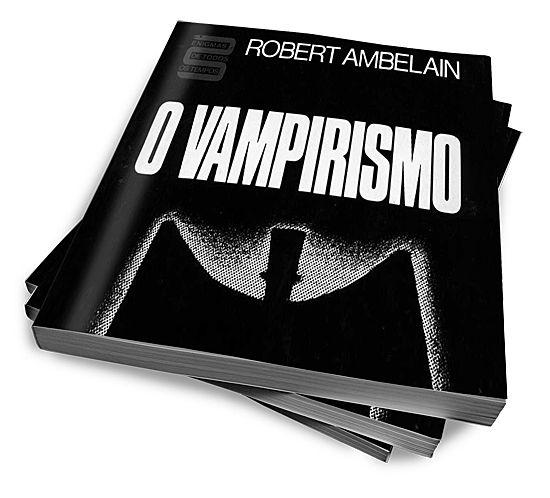 O Vampirismo Da Lenda Ao Real :: CAPIVARA