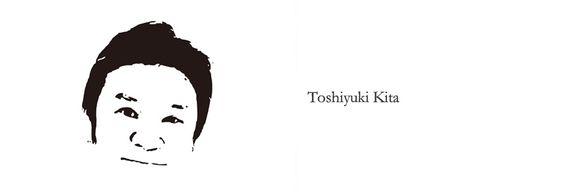 Toshiyuki KITA | 喜多俊之