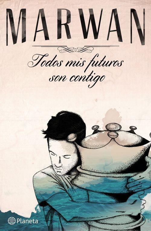 Descargar el libro Todos mis futuros son contigo gratis (PDF - ePUB)