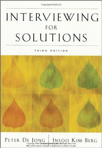 Interviewing for Solutions: Amazon.co.uk: Peter De Jong, Insoo Kim Berg: 9780495115885: Books