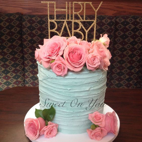 Blue and pink buttercream cake with fresh flowers Thirtieth birthday cake Sweetonyoucakes.ca
