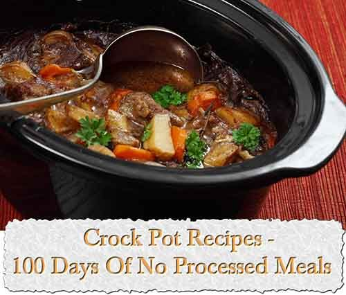 At living green and frugally we aim to provide you with lots of great tips and advice on Crock Pot Recipes - 100 Days Of No Processed Meals