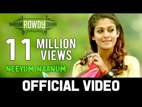 Naanum Rowdy Dhaan Neeyum Naanum Official Video Vijay Sethupathi Nayanthara Anirudh Youtube Anirudh Ravichander Lyrics All About Music