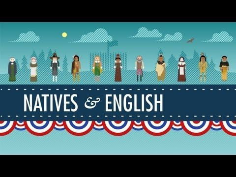 The Natives and the English - Crash Course US History #3 #nativeamericans