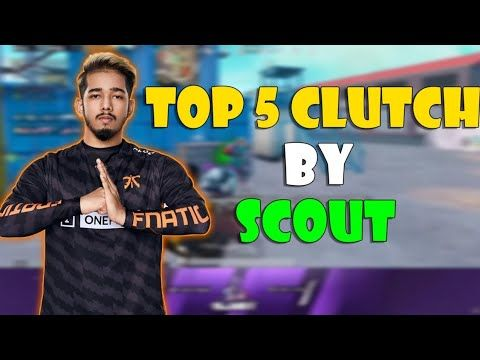Top 5 Best Pubg Mobile Clutches Of Fnatic Scout In 2020 Scout