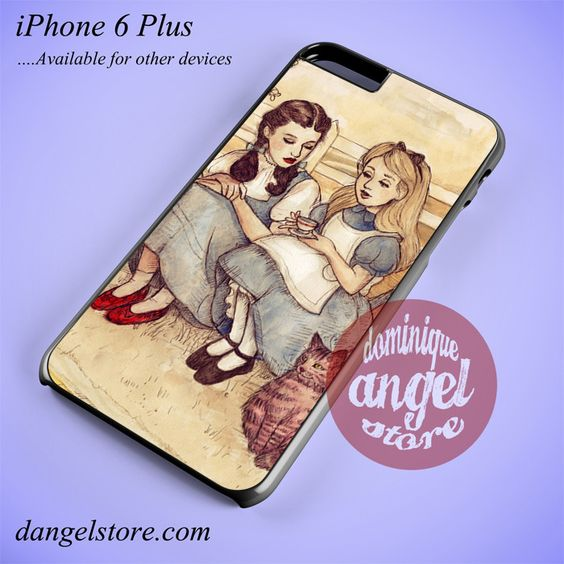 Dorothy And Alice Phone case for iPhone 6 Plus and another iPhone devices
