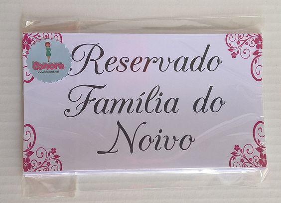 Placa de reservado família do noivo finalizado e embalado.