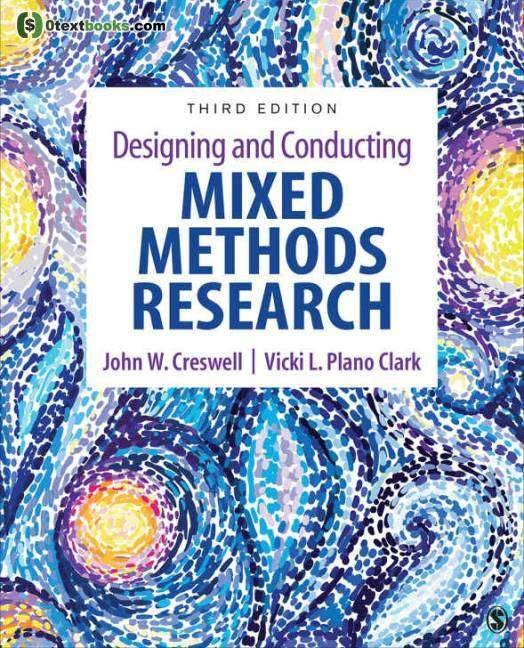Designing And Conducting Mixed Methods Research 3rd Edition Pdf Textbook Ebook Design Research Pdf Creswell