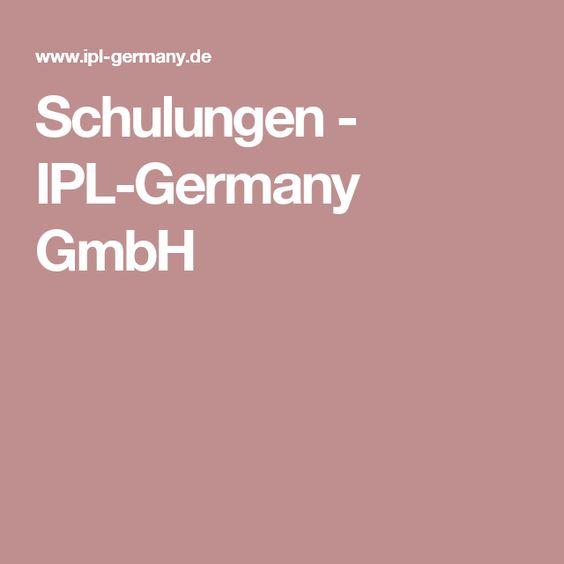 Schulungen - IPL-Germany GmbH