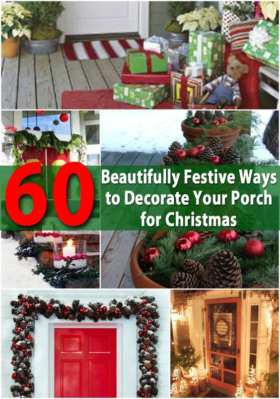 60 beautifully festive ways to decorate your porch for collections of ways to decorate your home for christmas