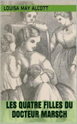 Little Women (en français, Les Quatre Filles du docteur March), est un roman de l'écrivaine américaine Louisa May Alcott (1832 - 1888).