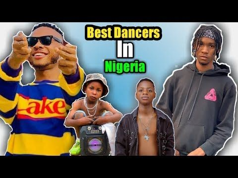 Top 10 Best Dancers In Nigeria 2020 Youtube Dancer Nigeria Youtube Com