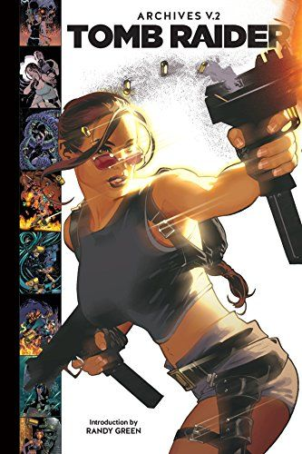 Free Download Pdf Tomb Raider Archives Volume 2 Free Epub Mobi