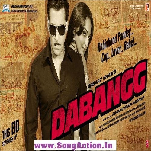 Dabangg Movie Mp3 Songs Download Www Songaction In Bollywood Movie Songs Bollywood Action Movies New Hindi Movie