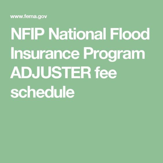 Nfip National Flood Insurance Program Adjuster Fee Schedule Flood