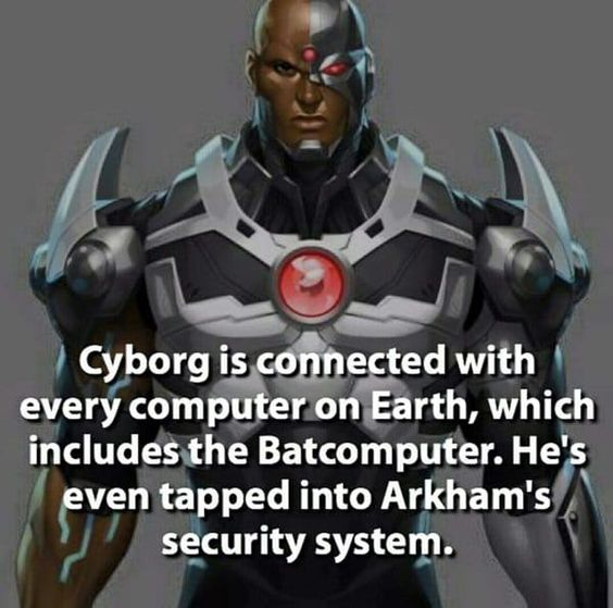 Cyborg is connected with every computer on Earth, which includes even the Batcomputer.