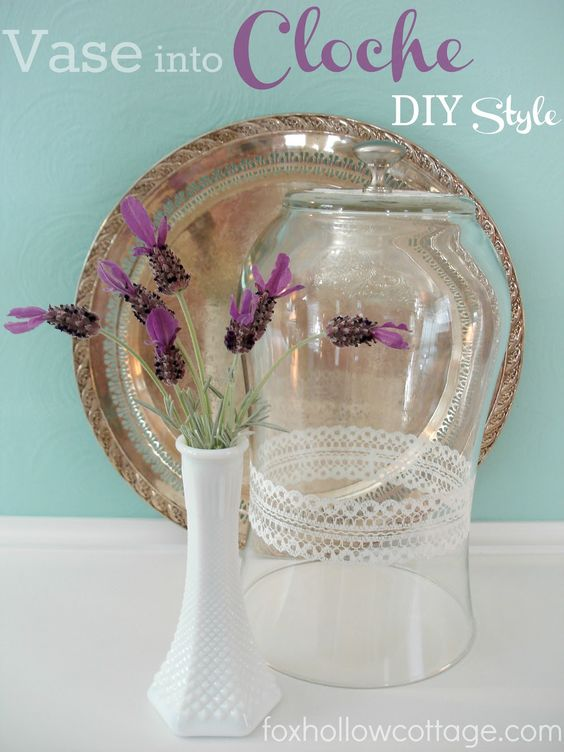 DIY a Glass Vase into a Cloche - Fox Hollow Cottage