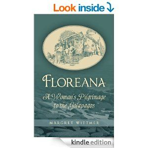 Amazon.com: Floreana eBook: Margret Wittmer: Kindle Store The remarkable first-hand account of Margret Wittmer, who settled the island of Floreana in the Galapagos-600 miles from the mainland of Ecuador. It took Wittmer and her family weeks to travel to the island in 1932;  1.99 until 5/11