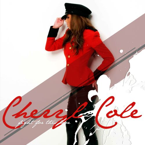 Cheryl Cole – Fight for This Love (single cover art)