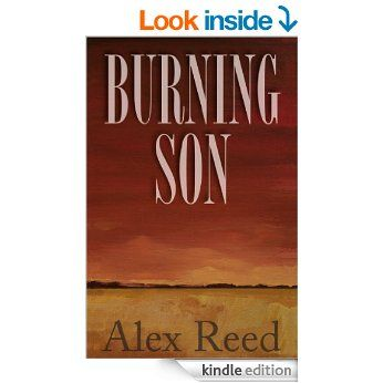 Burning Son - Kindle edition by Alex Reed. Literature & Fiction Kindle eBooks @ Amazon.com.