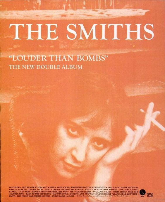 On this day in 1987, The Smiths released 'Louder Than Bombs,' the American counterpart to the band's U.K. compilation 'The World Won't Listen.' It was eventually released in the U.K., too.