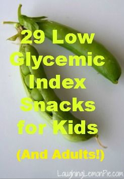 29 Low Glycemic Index Snacks for Kids (and Adults!) | Laughing Lemon PieLaughing Lemon Pie