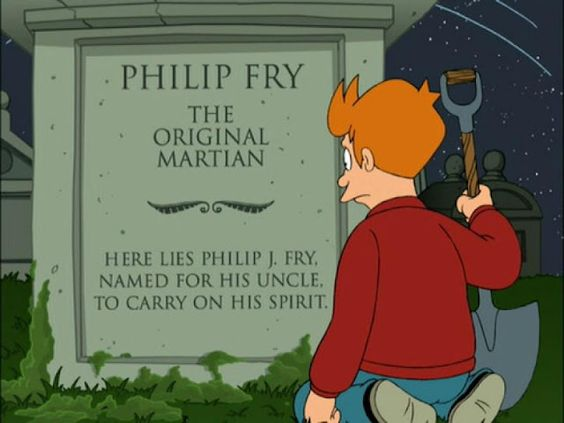 futurama# Fry's nephew was the first who went to Mars