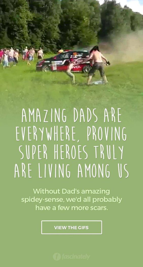 Amazing Dads Are Everywhere, Proving Super Heroes Truly Are Living Among Us