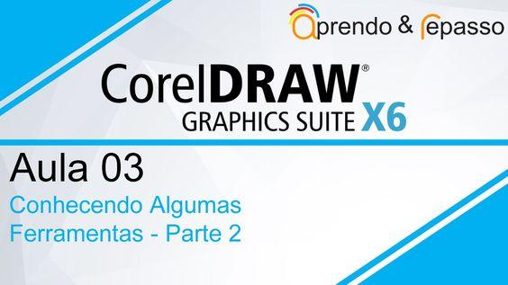 Curso de Corel Draw X6 - Aula 03 - para iniciantes - Conhecendo Algumas ...