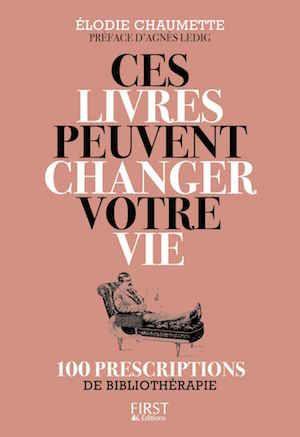 Ces livres peuvent changer votre vie (2016) - Elodie Chaumette