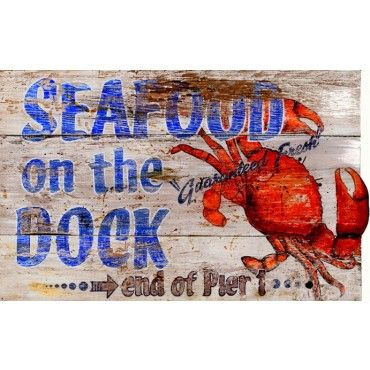 Seafood On the Dock Sign $69