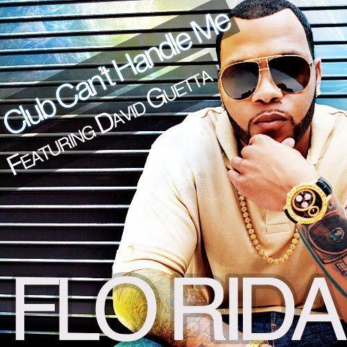 Flo Rida, David Guetta, Nicole Scherzinger – Club Can't Handle Me (single cover art)